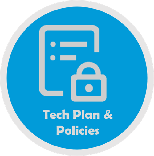 Tech Plan and Policies