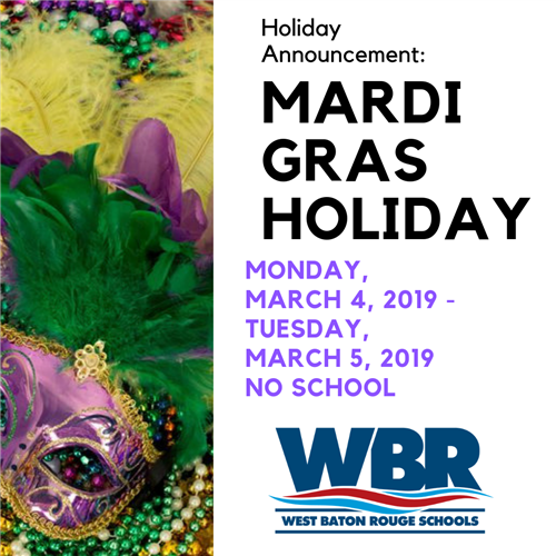 Mardi Gras Holiday Announcement