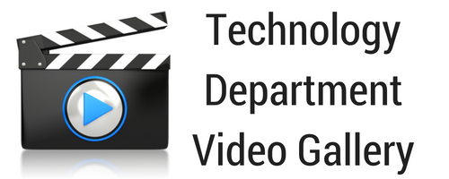 Technology Department Video Gallery
